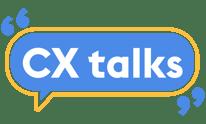 CX talks